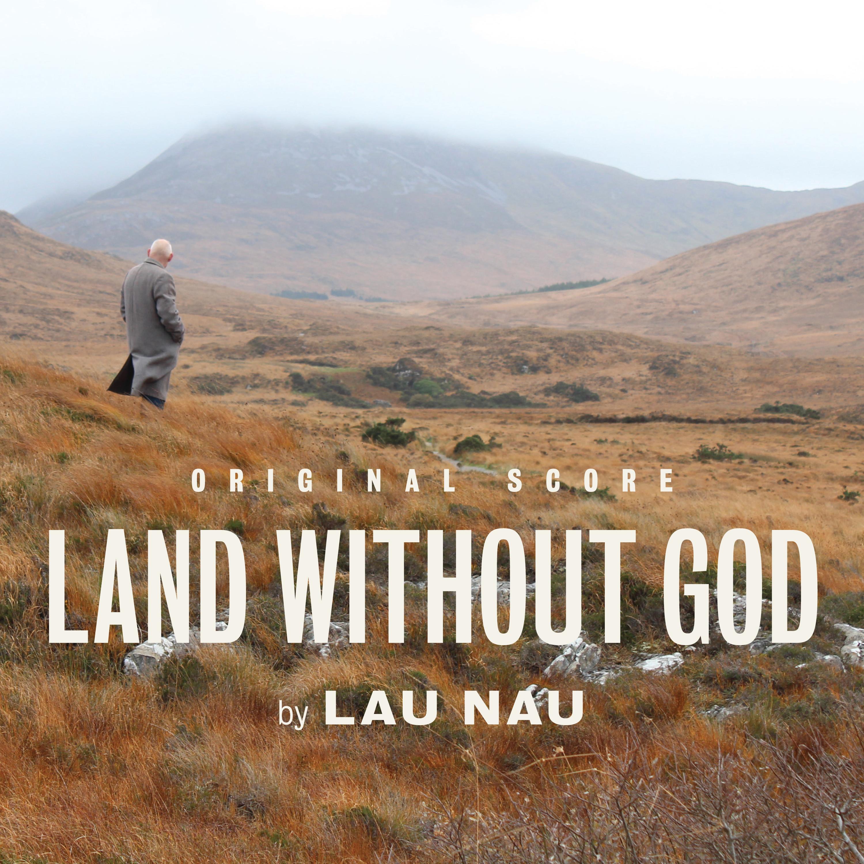 Lau Nau: Land Without God